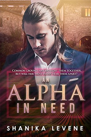 An Alpha In Need (Alphas From Money, #5)