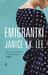 Emigrantki by Janice Y.K. Lee