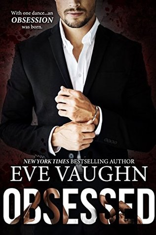 Obsessed by Eve Vaughn