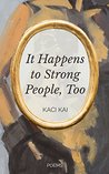 Book cover for It Happens to Strong People, Too