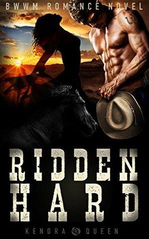 Ridden Hard: A BWWM Cowboy Romance (BWWM Westerns Book 1)