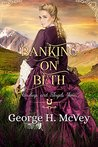Banking On Beth (Cowboys and Angels,  #12)