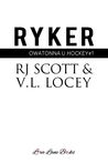 Ryker by R.J. Scott