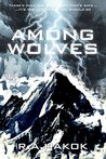 Among Wolves (The Children of the Mountain #1)