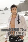 Breaking The Rules (Infinity, #3)