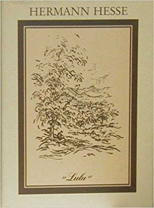 Lulu: Ein Jugenderlebnis, Dem Gedächtnis E.T.A. Hoffmanns Gewidmet (Geschrieben 1900)