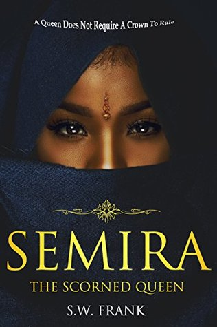 Semira The Scorned Queen