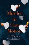 Murder in Slow Motion (Gardner and Freeman Book 4)