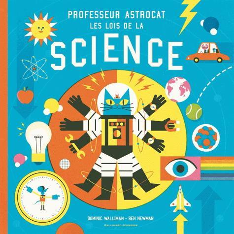 Professeur Astrocat, les lois de la science