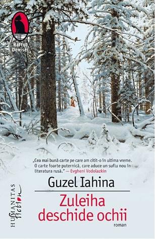 Zuleiha deschide ochii by Guzel Yakhina