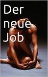 Der neue Job