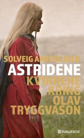 Astridene – kvinnene kring Olav Tryggvason