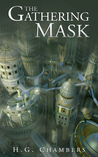The Gathering Mask (The Aeternum Chronicles, #1.5)