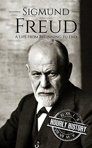 Sigmund Freud: A Life From Beginning to End