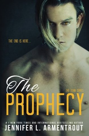The Prophecy (A Titan Novel) (Volume 4)