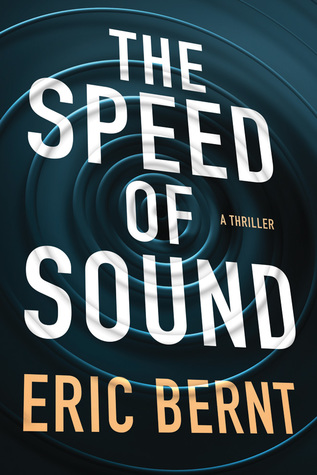 The Speed of Sound (Speed of Sound Thrillers #1)