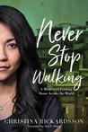 Never Stop Walkin...