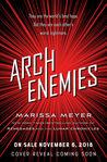 Archenemies by Marissa Meyer
