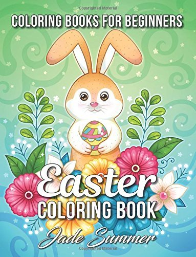 Easter Coloring Book: An Adult Coloring Book with Fun, Easy, and Relaxing Coloring Pages