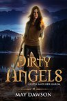 Dirty Angels (Lilith and Her Harem, #3)