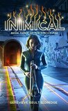 Inimical (Circuit Fae, #3)