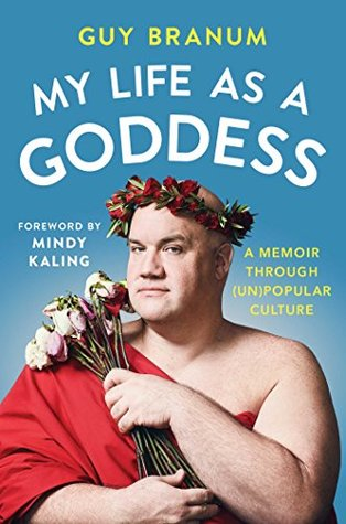 My Life as a Goddess: A Memoir through (Un) Popular Culture