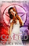 Coveted (The Gaia Chronicles, #2)