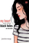 My Heart and Other Black Holes - Hati yang Hampa