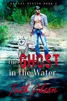 The Ghost in the Water (Samuel Dexter Book 2)