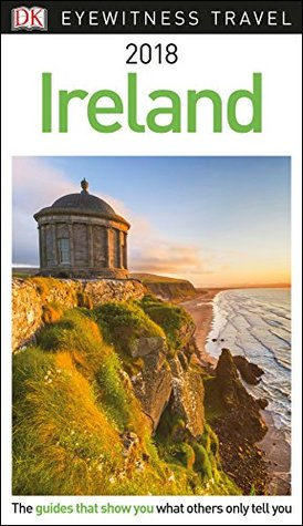DK Eyewitness Travel Guide Ireland: 2018