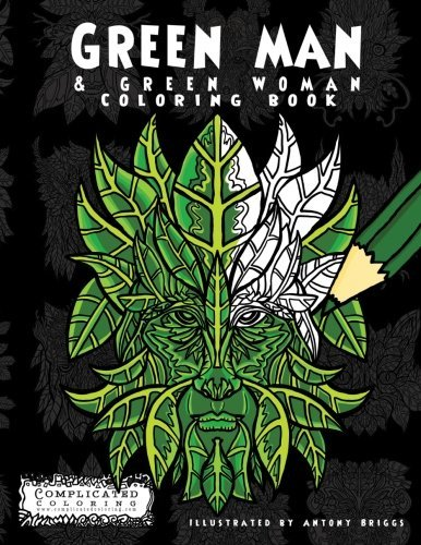 Green Man: & Green Woman Coloring Book