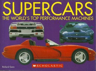 Supercars: The World's Top Performance Machines