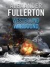 Westbound, Warbound