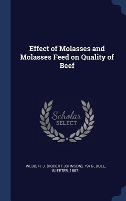 Effect of Molasses and Molasses Feed on Quality of Beef