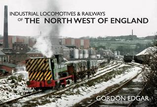 industrial-locomotives-railways-of-the-north-west-of-england