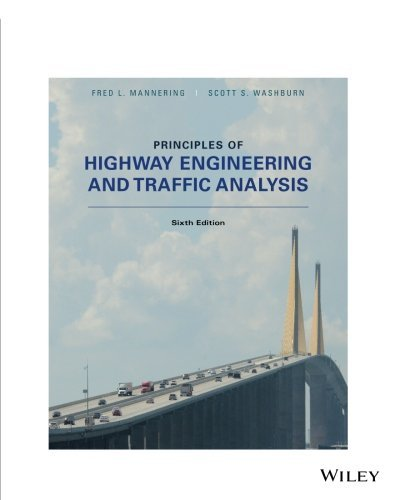Principles of Highway Engineering and Traffic Analysis Sixth Edition
