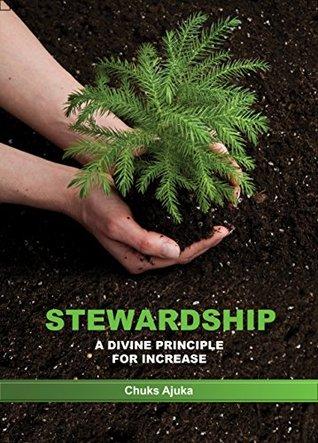 STEWARDSHIP A DIVINE PRINCIPLE FOR INCREASE