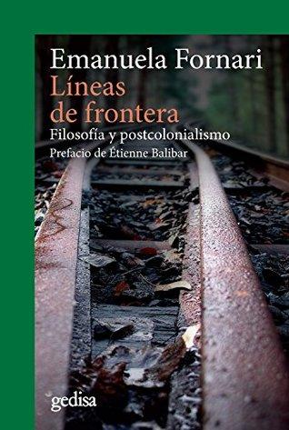 Líneas de frontera: Filosofía y postcolonialismo (Cladema nº 302642)