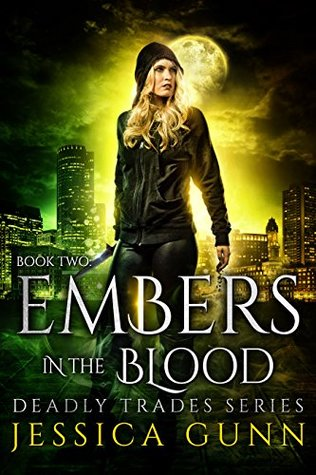 Embers in the Blood (Deadly Trades, #2)