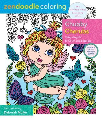 Zendoodle Coloring: Chubby Cherubs: Baby Angels to Color and Display
