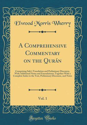 A Comprehensive Commentary on the Quran, Vol. 1: C...
