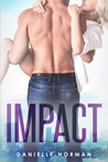 Impact (Iron Orchids, #3)