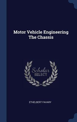 Motor Vehicle Engineering the Chassis