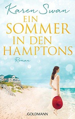 Ein Sommer in den Hamptons by Karen Swan