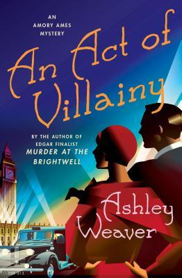 An Act of Villainy (Amory Ames Mystery #5)