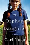 The Orphan Daughter by Cari Noga