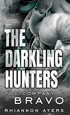 the-darkling-hunters-fox-company-bravo-paranormal-mmf-romance-series-the-darkling-hunters-fox-company-series-book-2