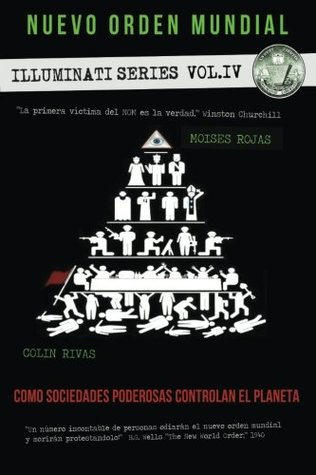 El nuevo orden mundial - Series Illuminati IV: La mano oculta de la religion, masoneria y politica