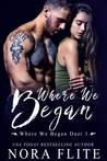 Where We Began (Where We Began Duet , #1)