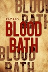 Bloodbath by Ray Rao by Ray Rao